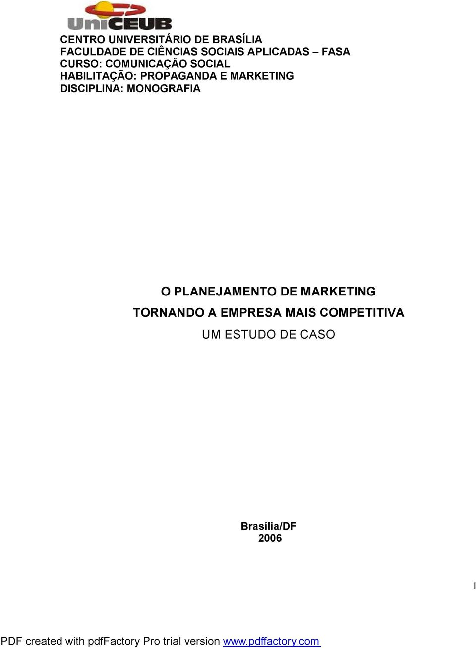 E MARKETING DISCIPLINA: MONOGRAFIA O PLANEJAMENTO DE MARKETING