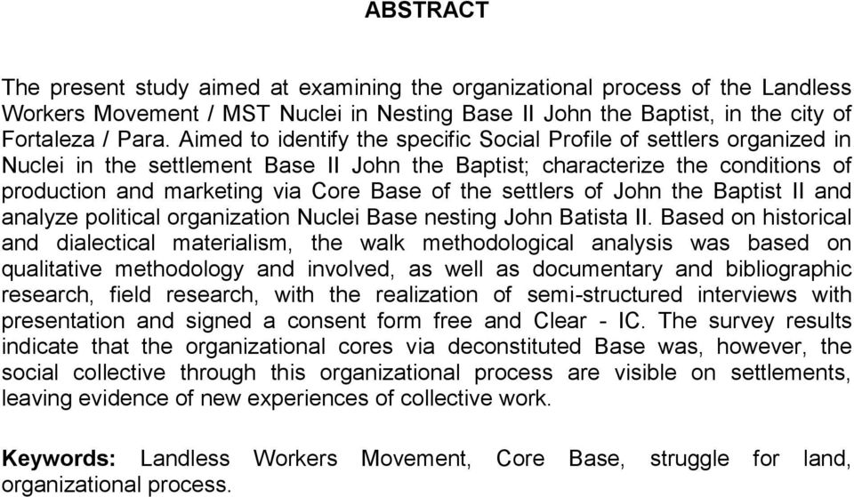 settlers of John the Baptist II and analyze political organization Nuclei Base nesting John Batista II.