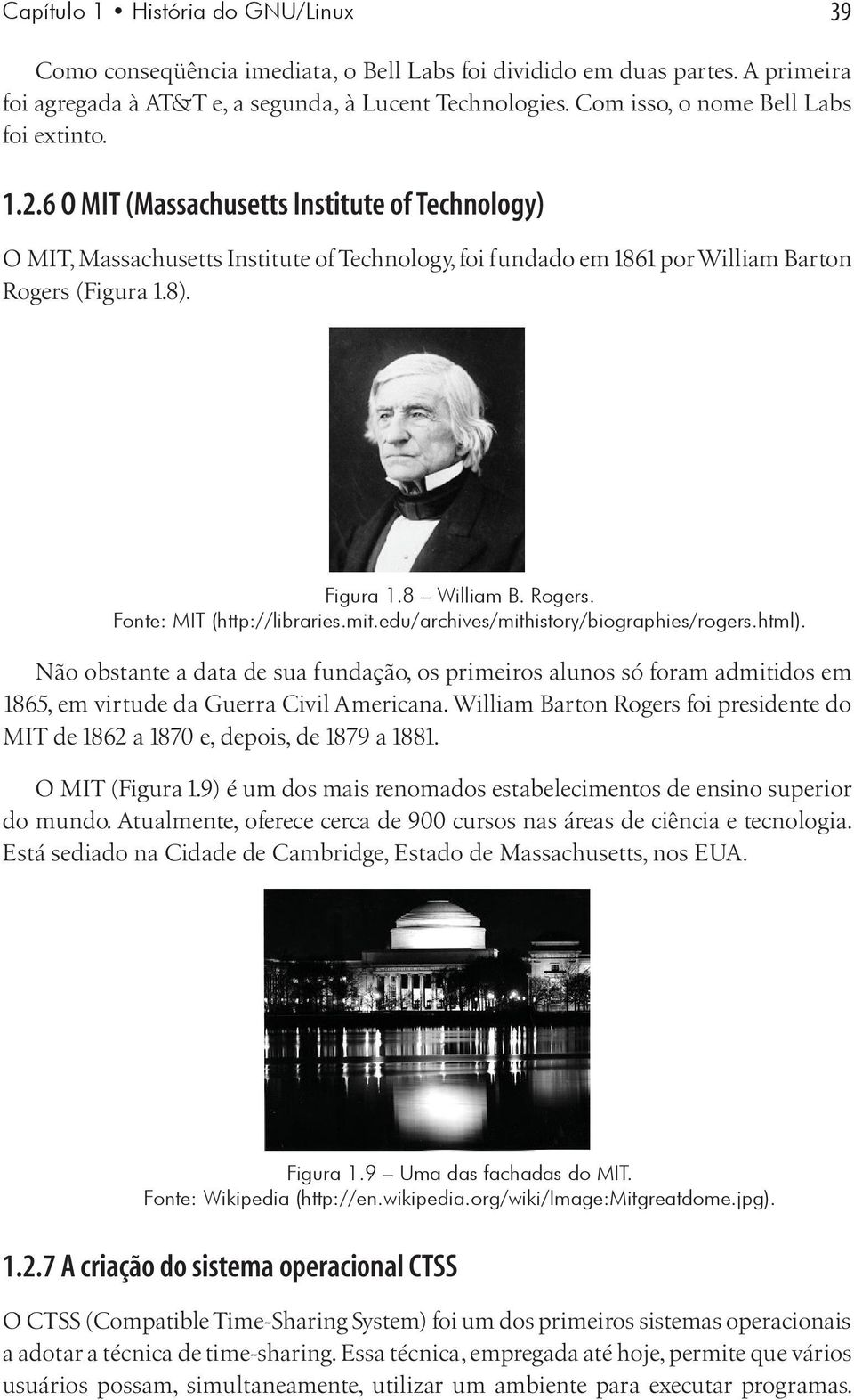 Figura 1.8 William B. Rogers. Fonte: MIT (http://libraries.mit.edu/archives/mithistory/biographies/rogers.html).