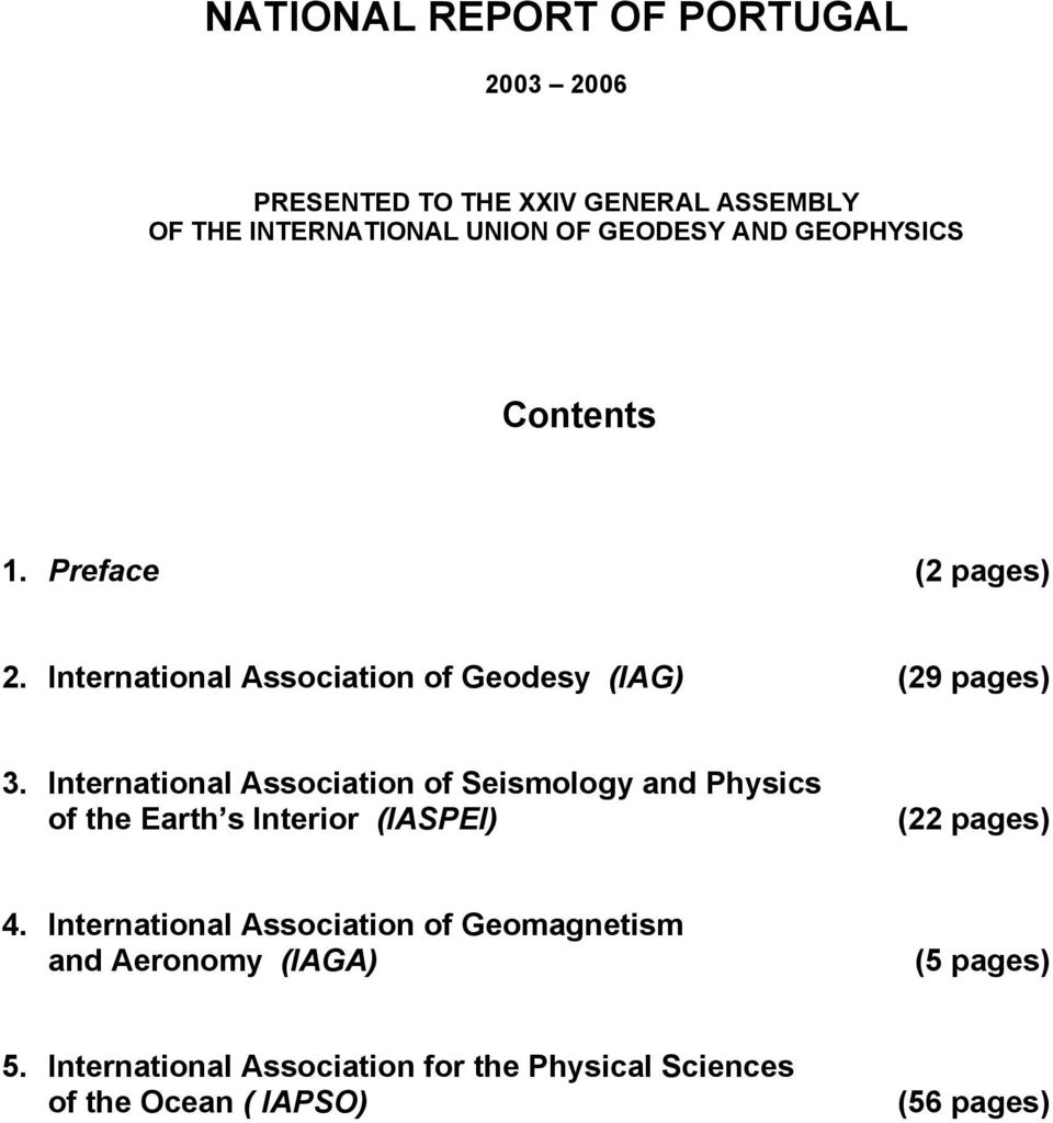 International Association of Seismology and Physics of the Earth s Interior (IASPEI) (22 pages) 4.