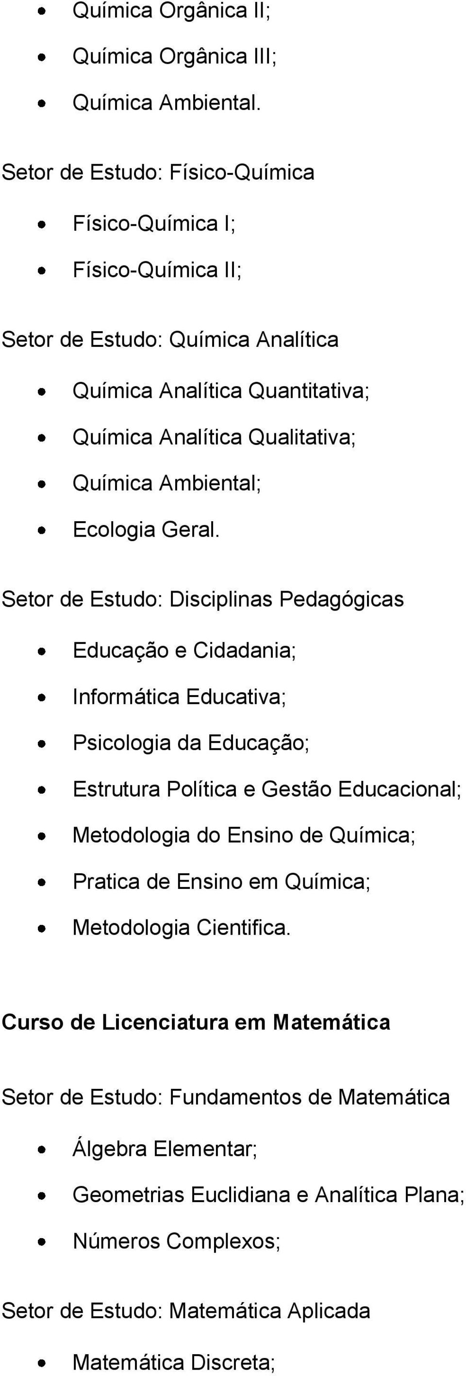 Ambiental; Ecologia Geral.