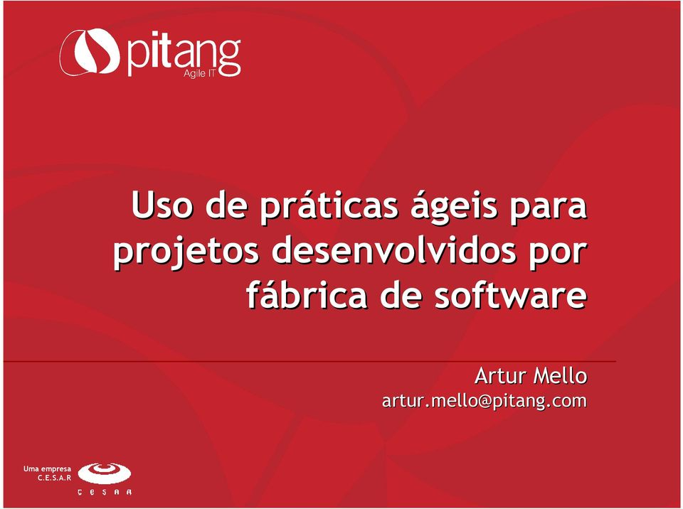 fábrica de software Artur Mello