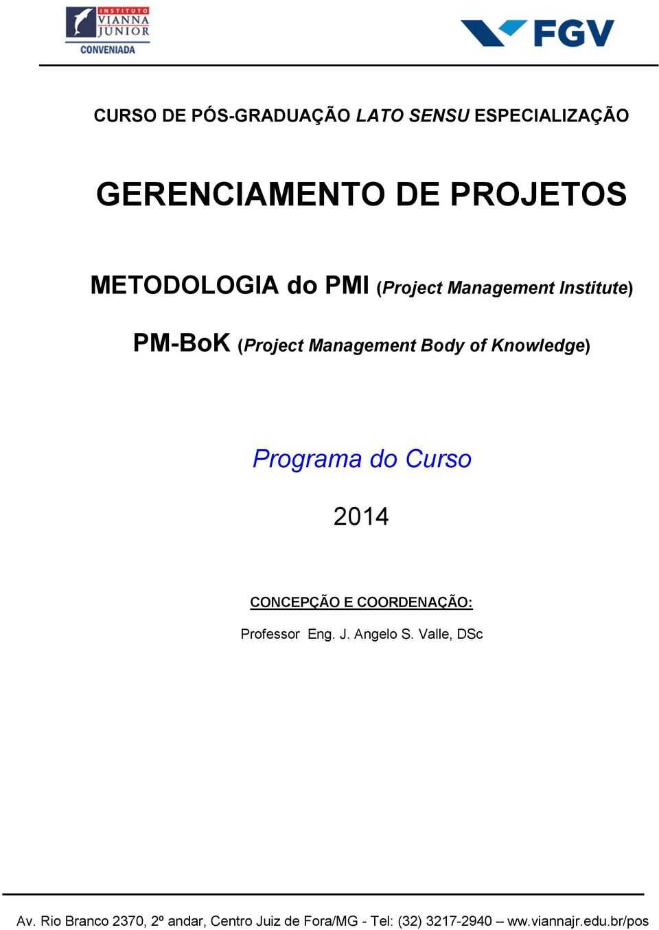PM-BoK (Project Management Body of Knowledge) Programa do Curso
