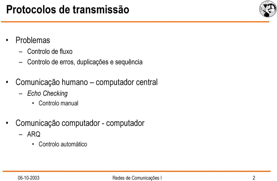 central Echo Checking Controlo manual Comunicação computador -