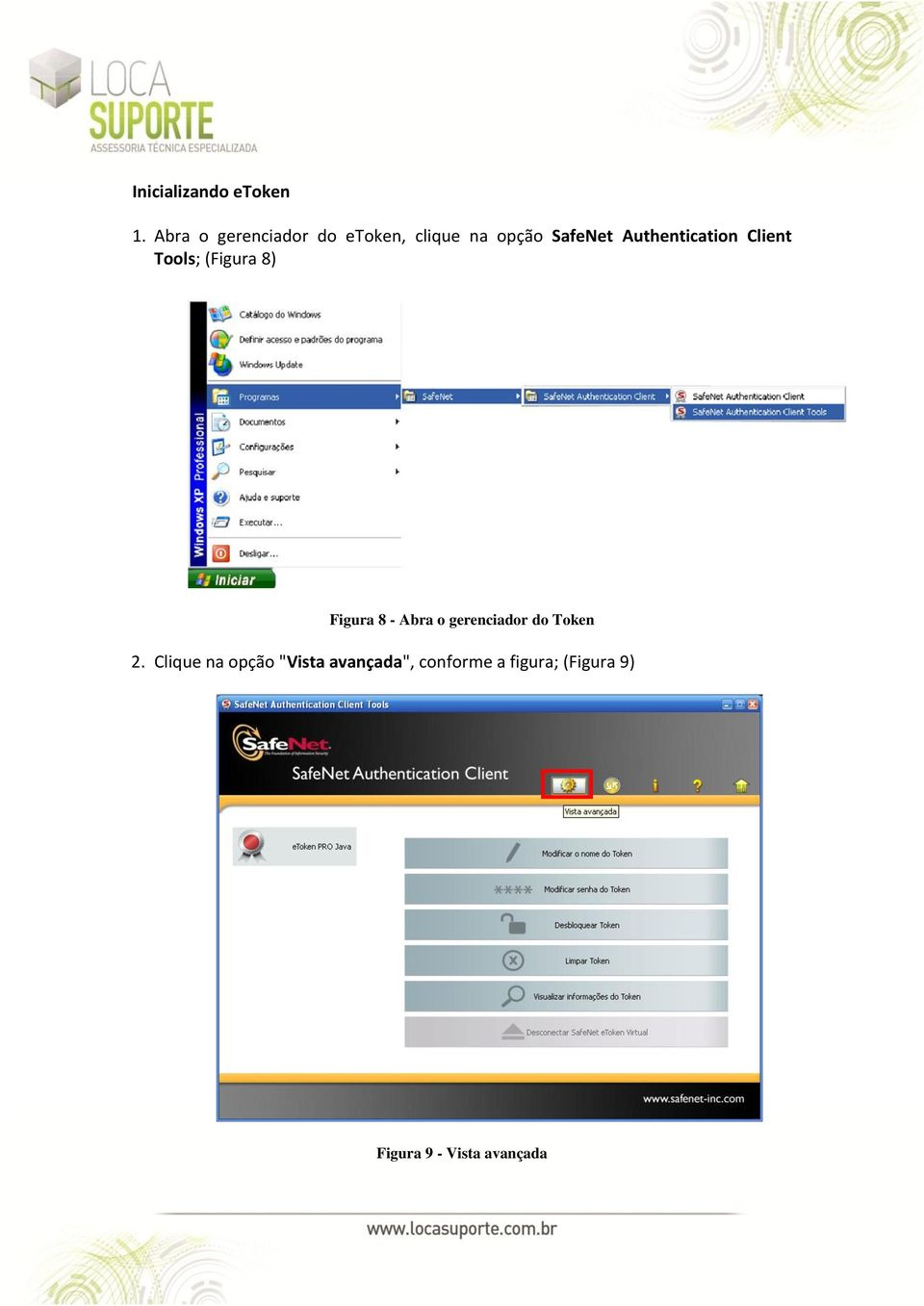 Authentication Client Tools; (Figura 8) Figura 8 - Abra o