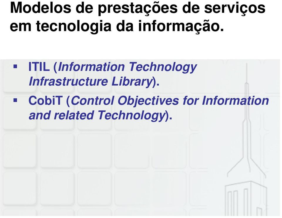 ITIL (Information Technology Infrastructure