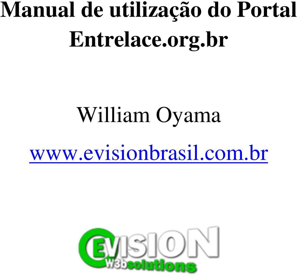 org.br William Oyama