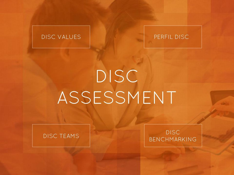 ASSESSMENT DISC