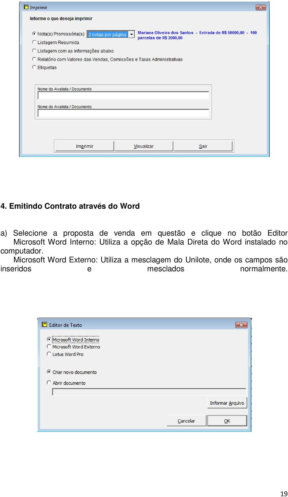 Mala Direta do Word instalado no computador.