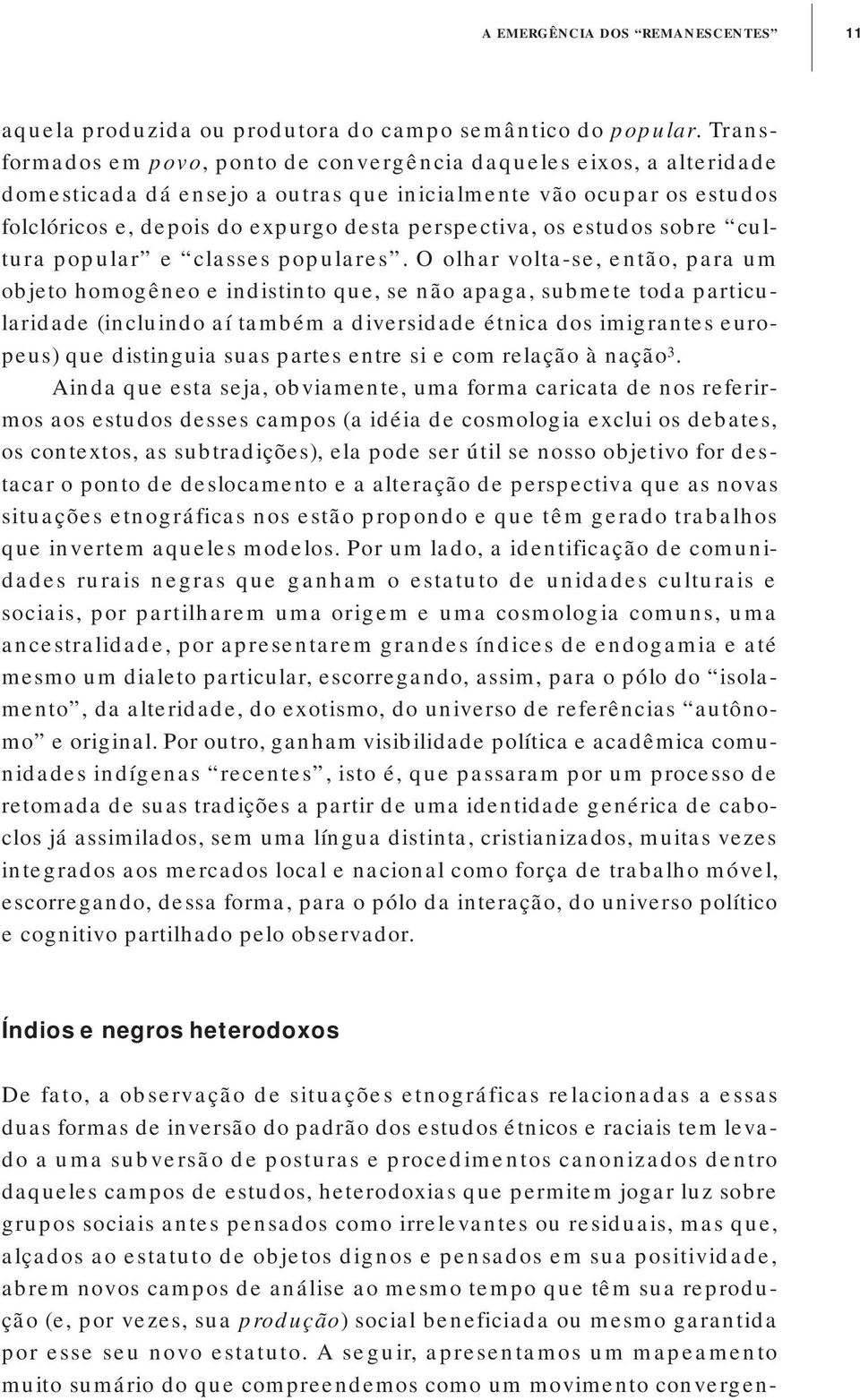 estudos sobre cultura popular e classes populares.