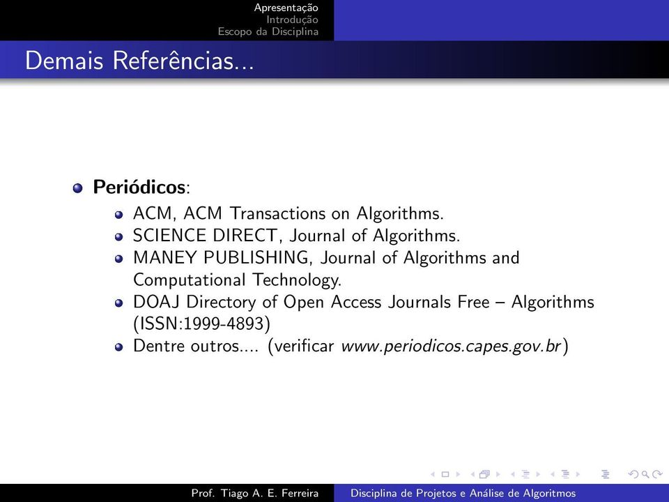 MANEY PUBLISHING, Journal of Algorithms and Computational Technology.