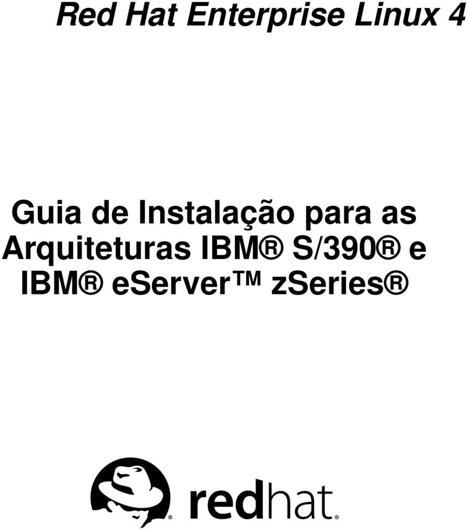 para as Arquiteturas IBM