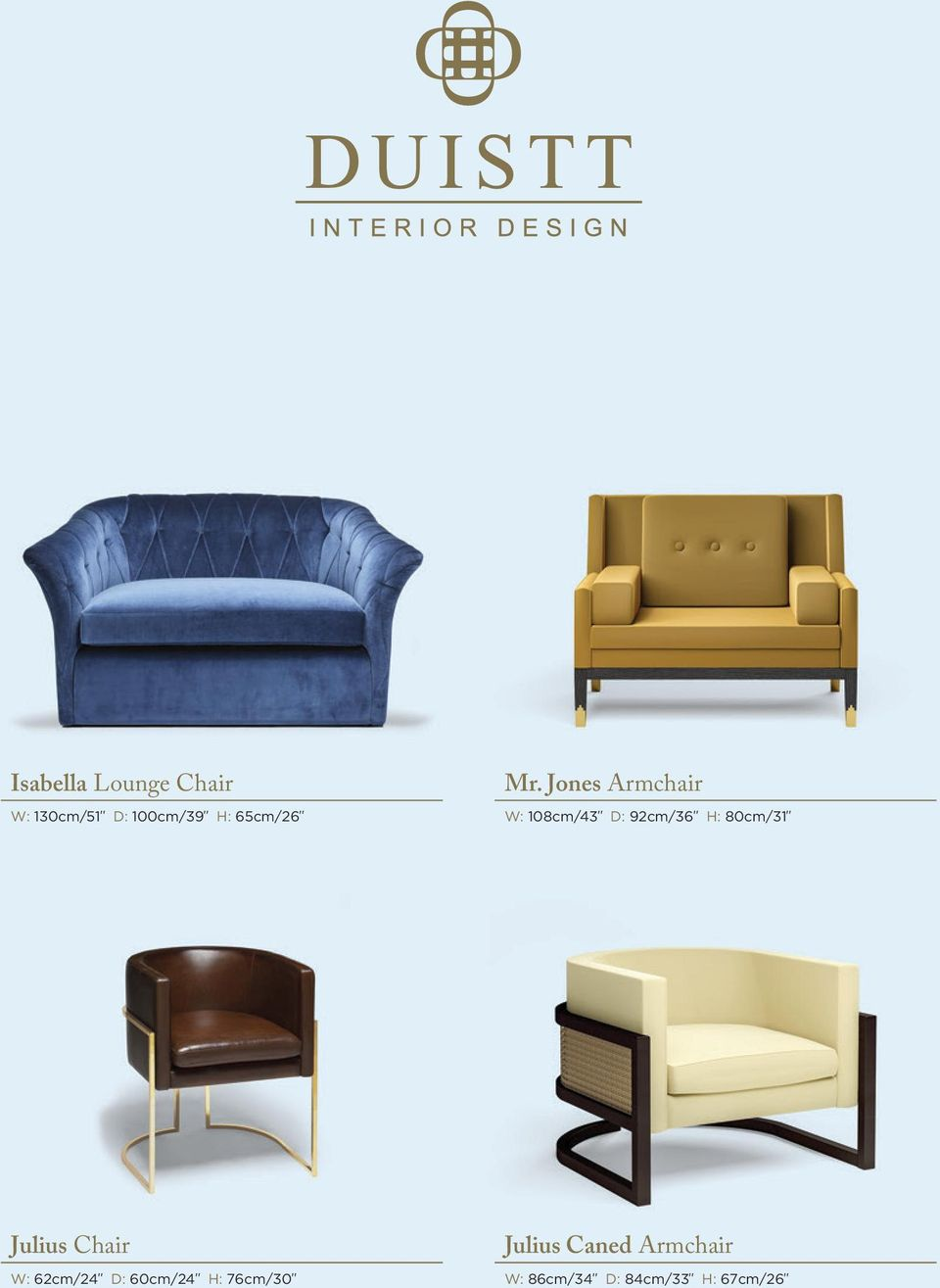 Jones Armchair W: 108cm/43 D: 92cm/36 H: 80cm/31