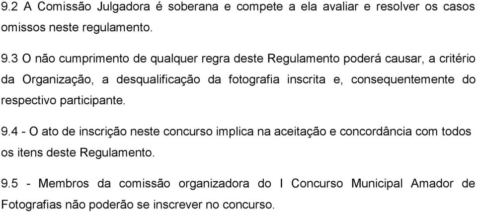 inscrita e, consequentemente do respectivo participante. 9.