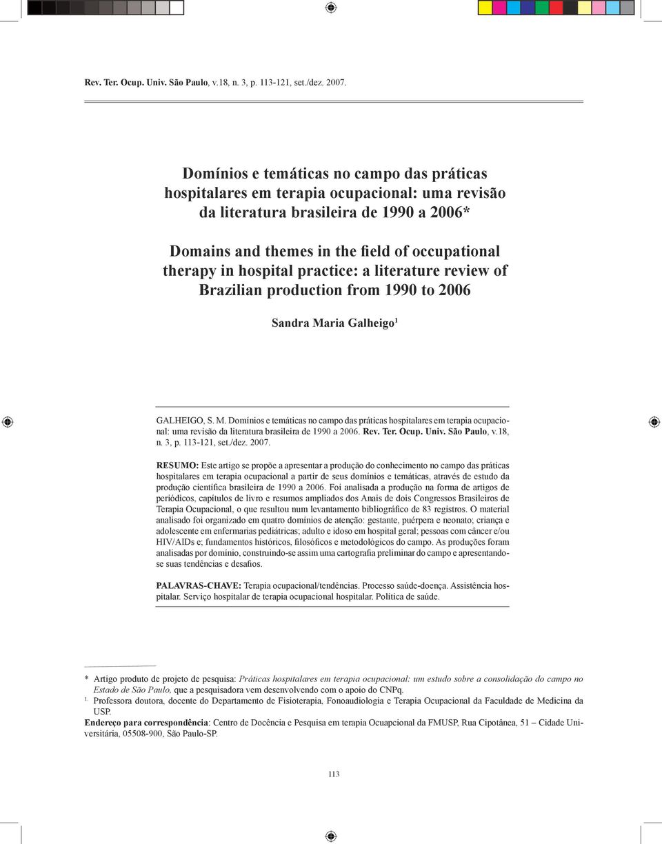 hospital practice: a literature review of Brazilian production from 1990 to 2006 Sandra Ma
