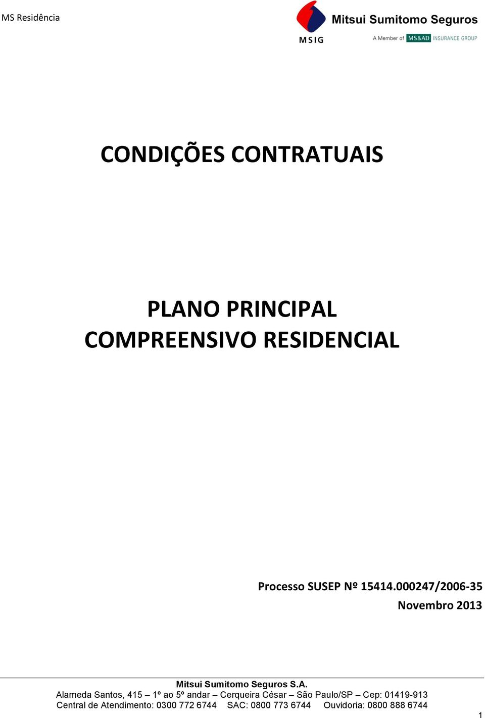 RESIDENCIAL Processo SUSEP Nº