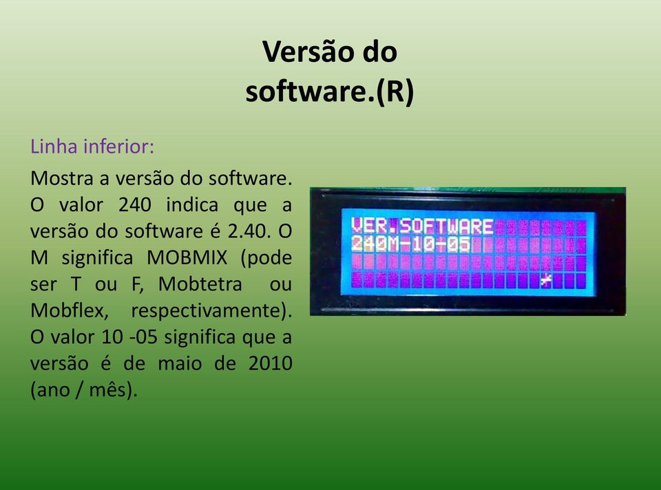 indica que a versão do software é 2.40.
