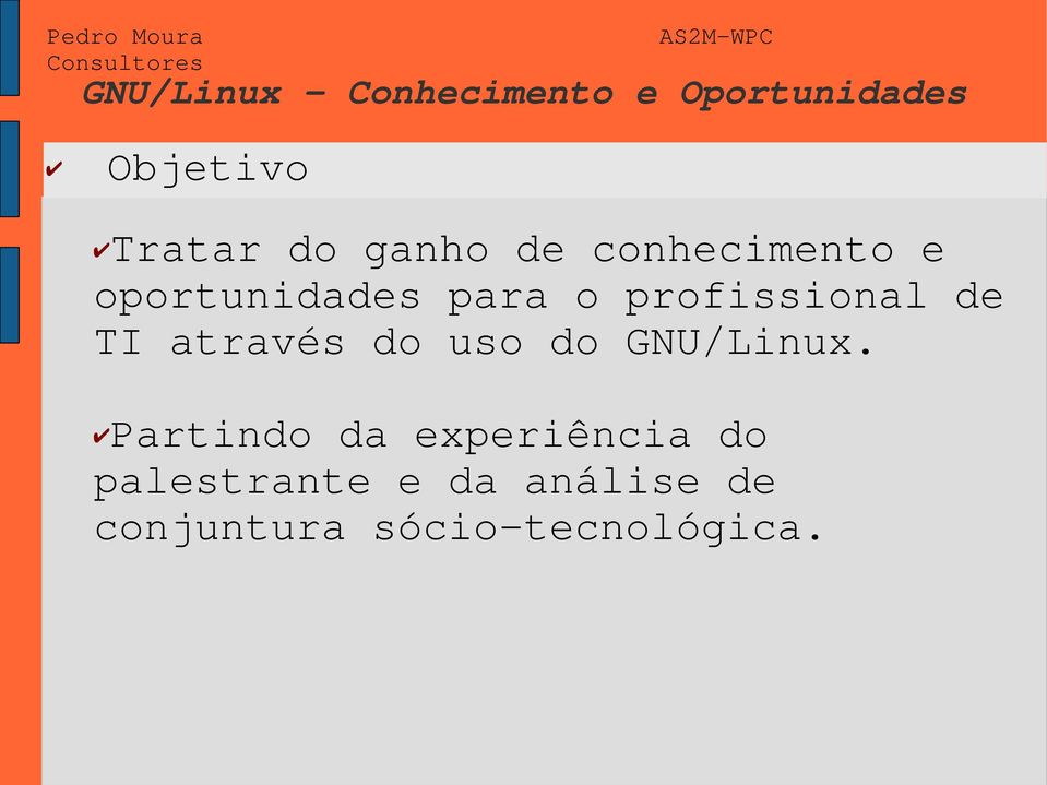do uso do GNU/Linux.