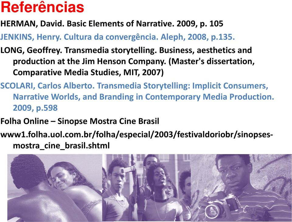 (Master's dissertation, Comparative Media Studies, MIT, 2007) SCOLARI, Carlos Alberto.