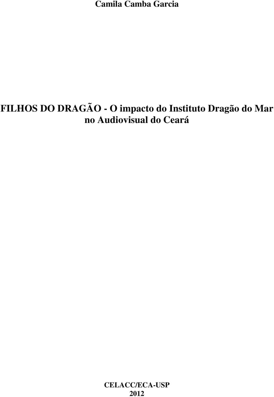 Instituto Dragão do Mar no
