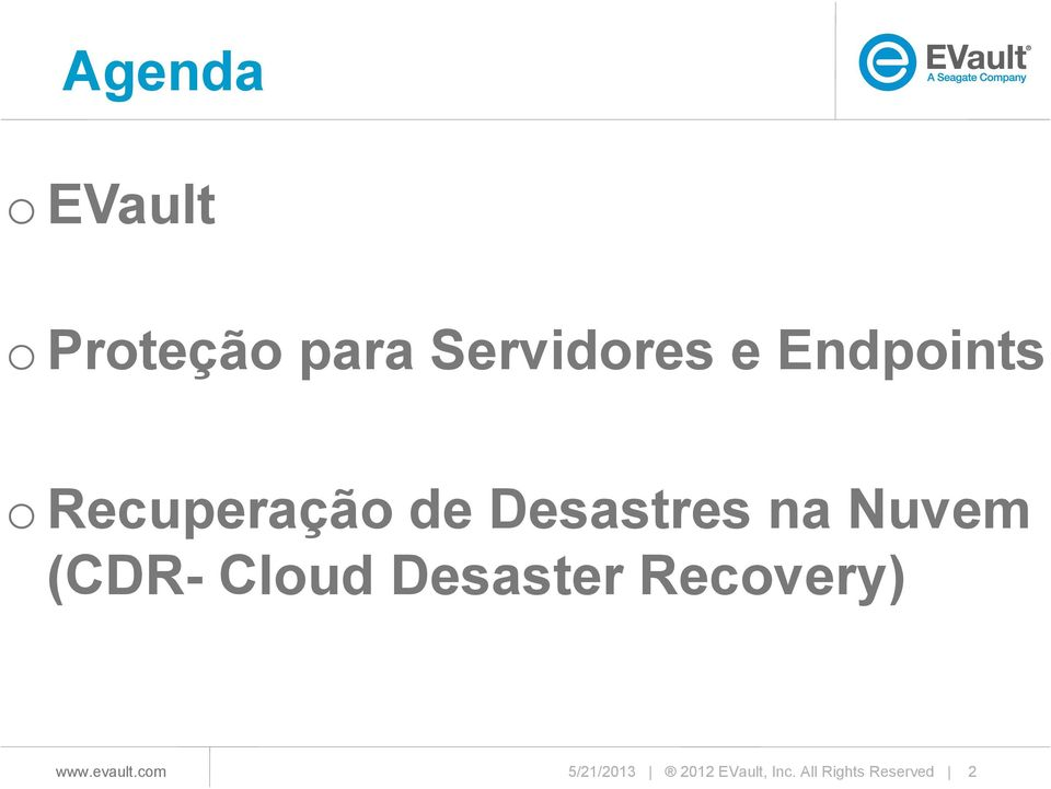 Nuvem (CDR- Cloud Desaster Recovery)