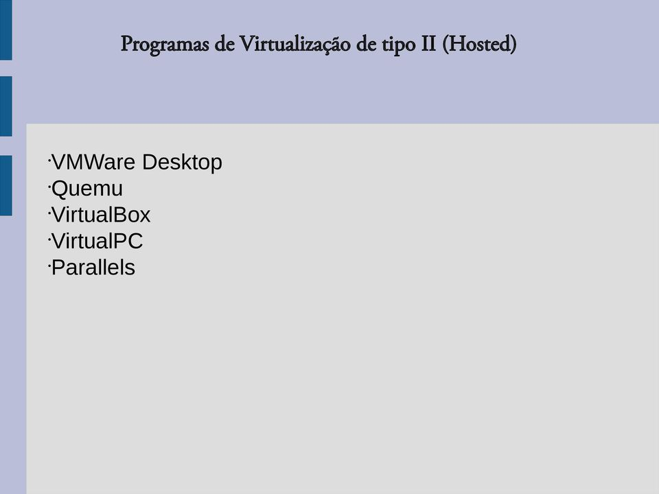 (Hosted) VMWare Desktop