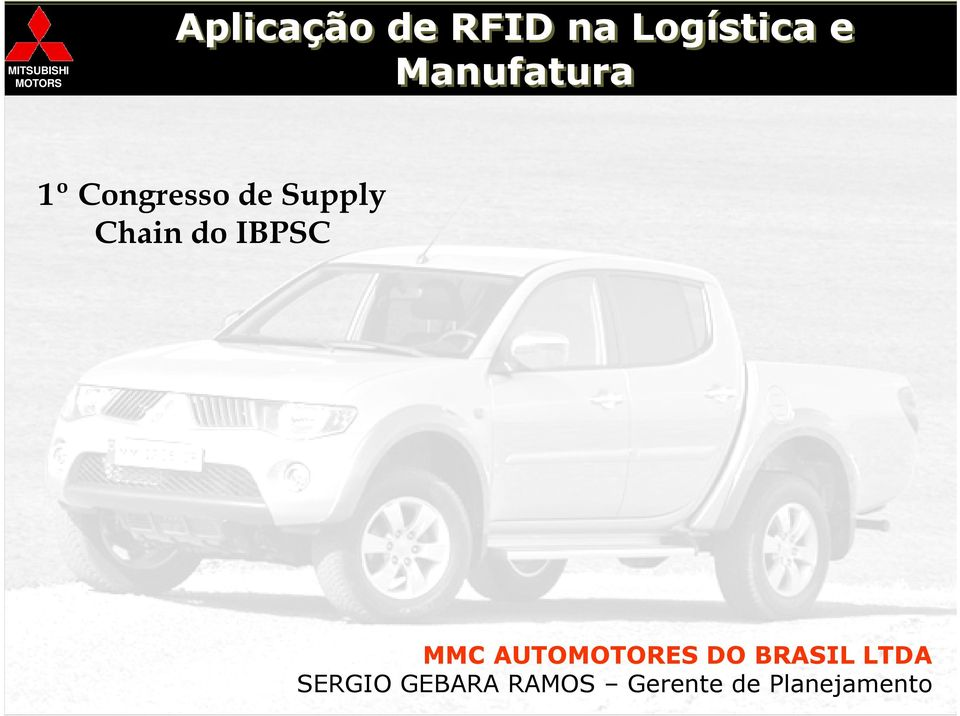 do IBPSC MMC AUTOMOTORES DO BRASIL LTDA