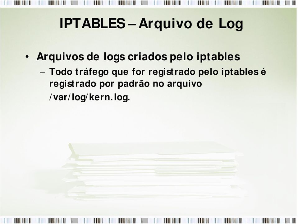 for registrado pelo iptables é