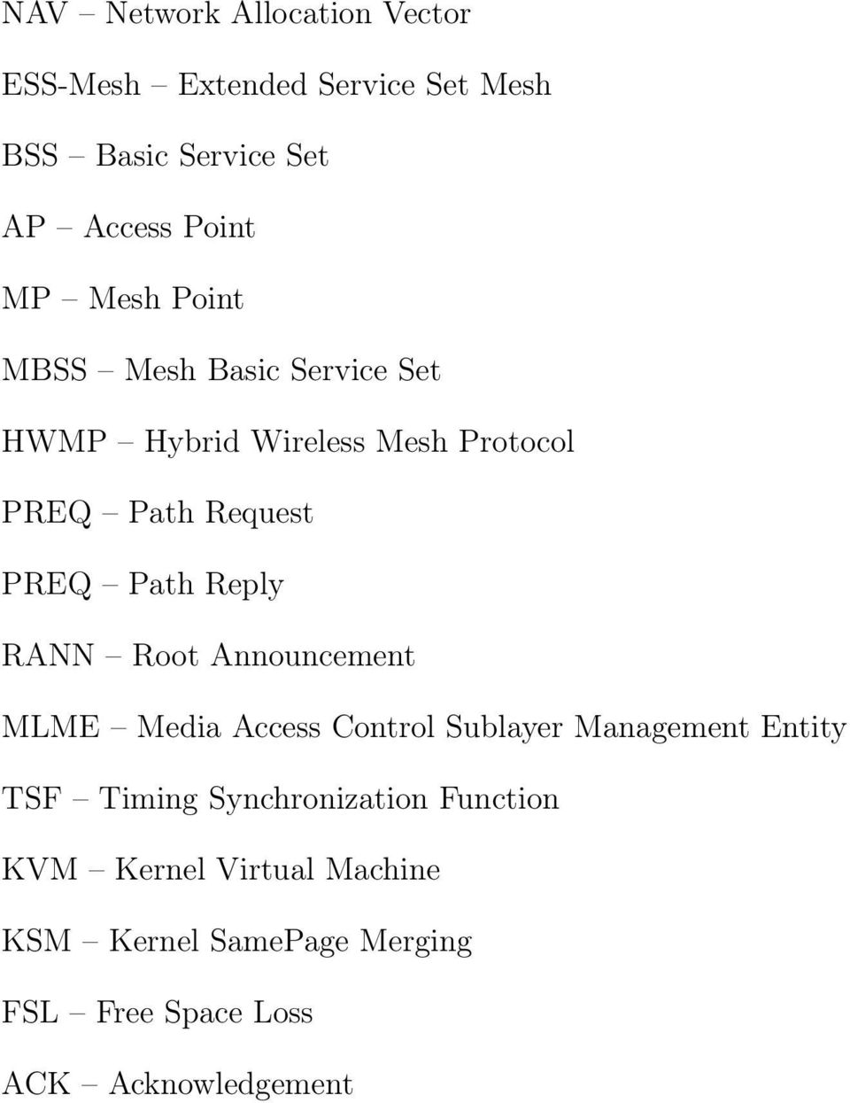 Reply RANN Root Announcement MLME Media Access Control Sublayer Management Entity TSF Timing