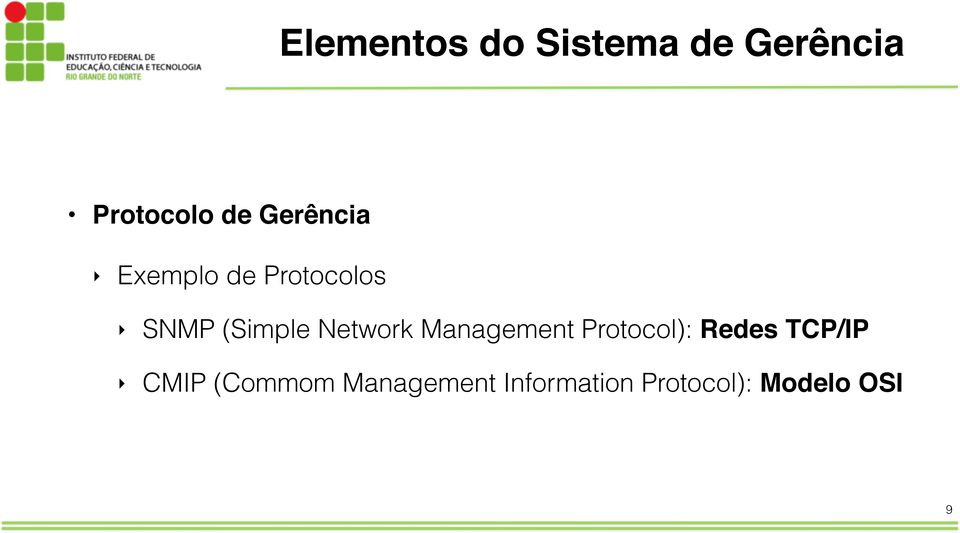Network Management Protocol): Redes TCP/IP CMIP