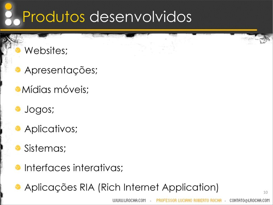 Aplicativos; Sistemas; Interfaces