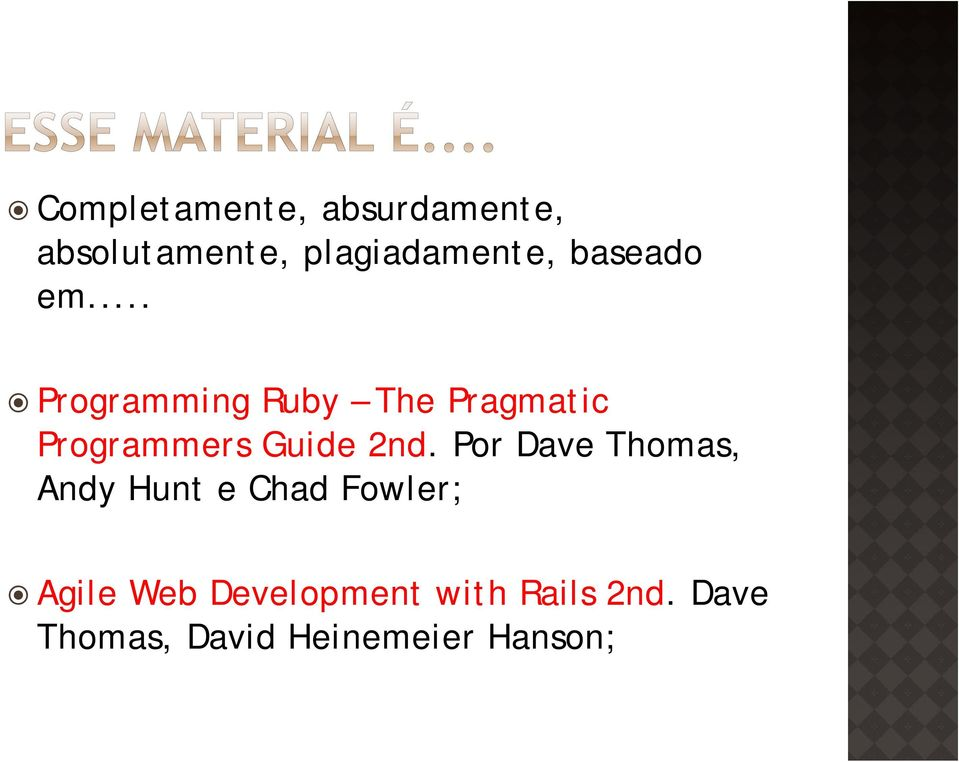 .. Programming Ruby The Pragmatic Programmers Guide 2nd.