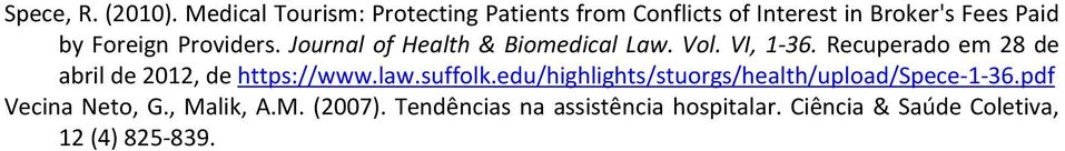 Providers. Journal of Health & Biomedical Law. Vol. VI, 1-36.