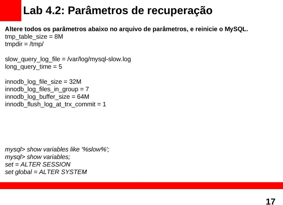 tmp_table_size = 8M tmpdir = /tmp/ slow_query_log_file = /var/log/mysql-slow.