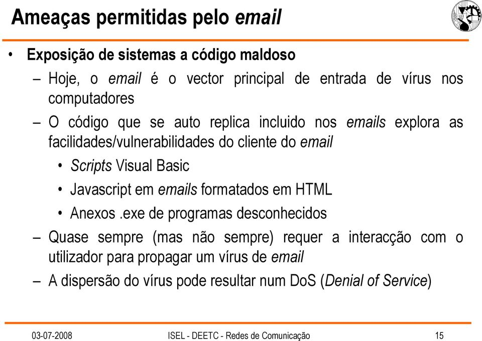 Scripts Visual Basic Javascript em emails formatados em HTML Anexos.