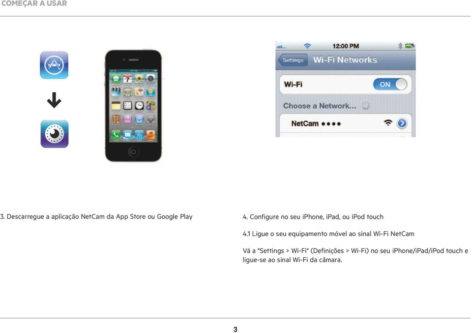 Configure no seu iphone, ipad, ou ipod touch 4.
