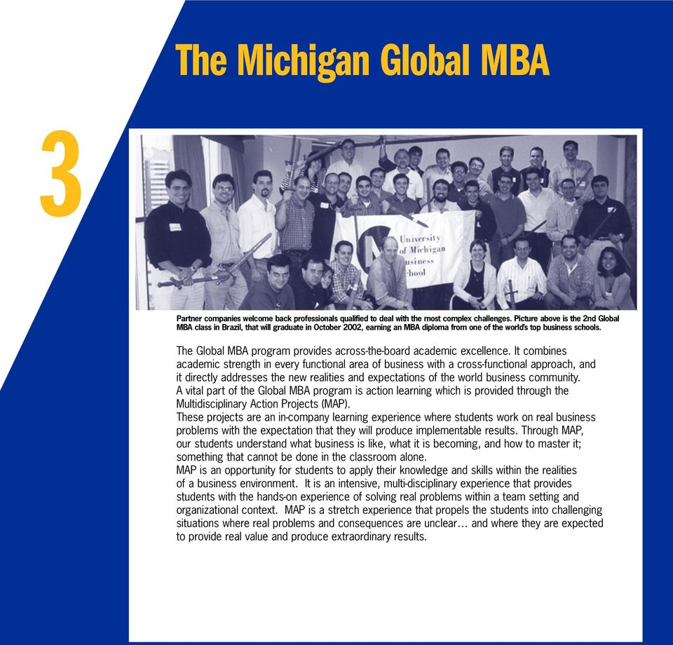 The Global MBA program provides across-the-board academic excellence.