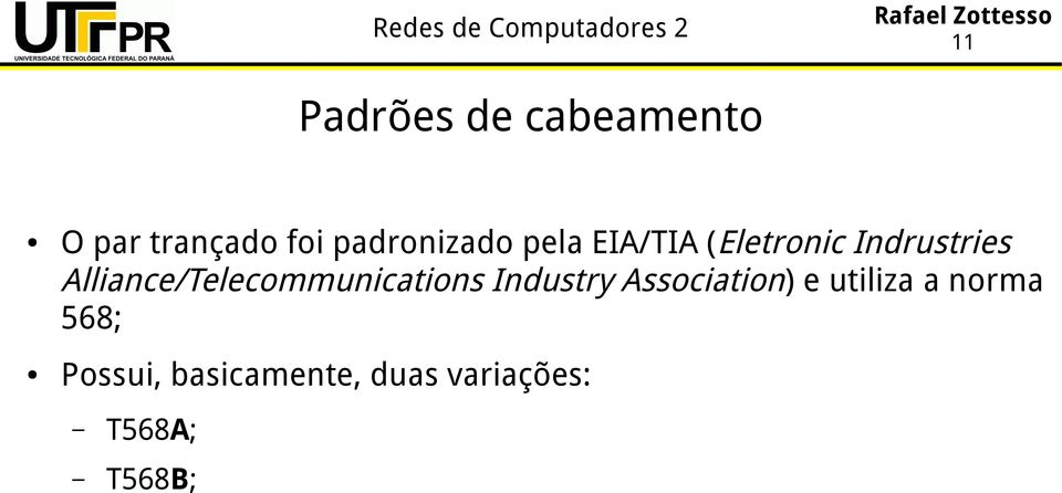 Alliance/Telecommunications Industry Association) e