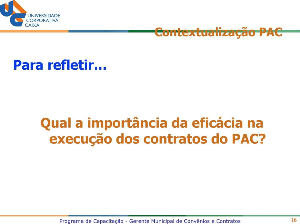 contratos do PAC?