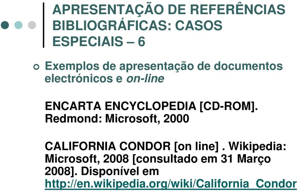 Redmond: Microsoft, 2000 CALIFORNIA CONDOR [on line].