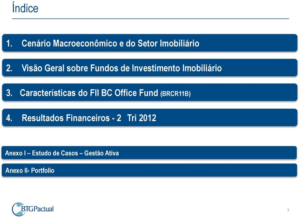 Características do FII BC Office Fund (BRCR11B) 4.