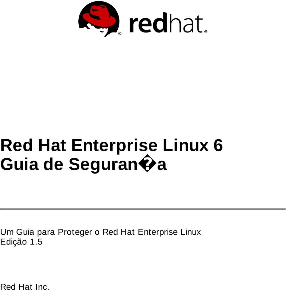 para Proteger o Red Hat