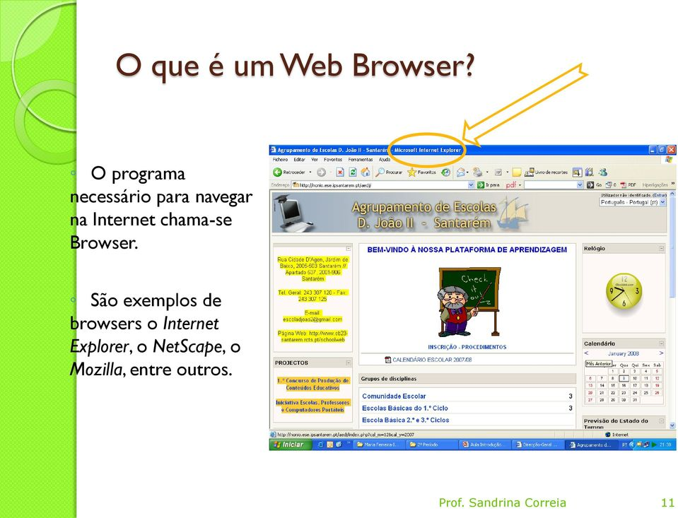 chama-se Browser.