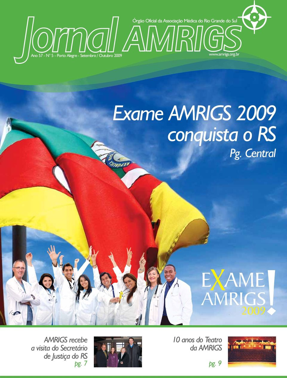 br Exame AMRIGS 2009 conquista o RS Pg. Central 2009!