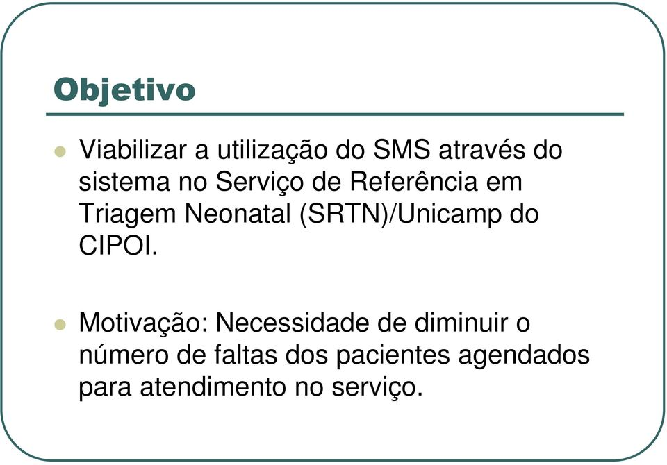 (SRTN)/Unicamp do CIPOI.