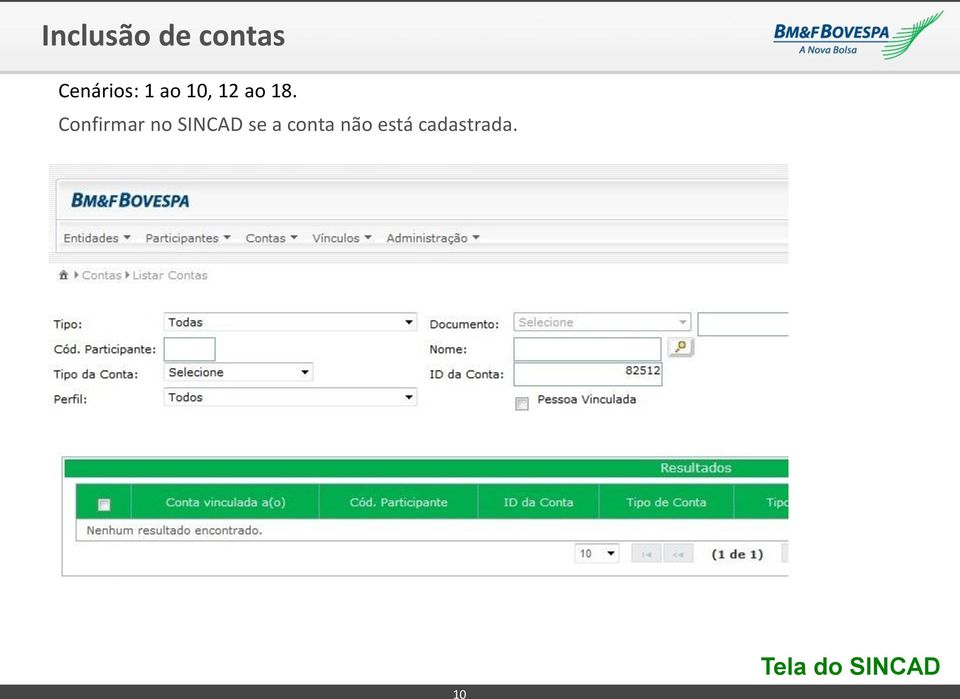 Confirmar no SINCAD se a