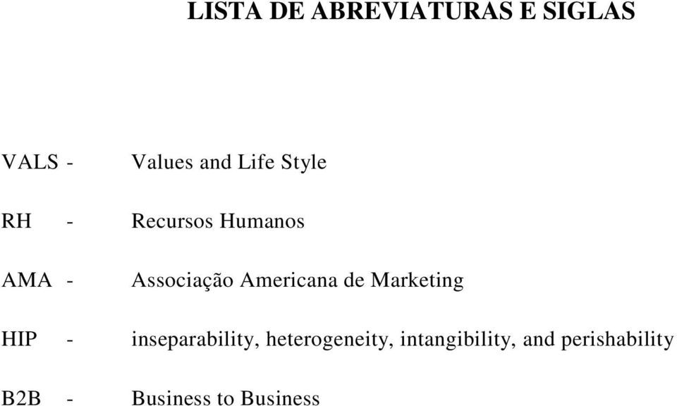 Americana de Marketing HIP - inseparability,