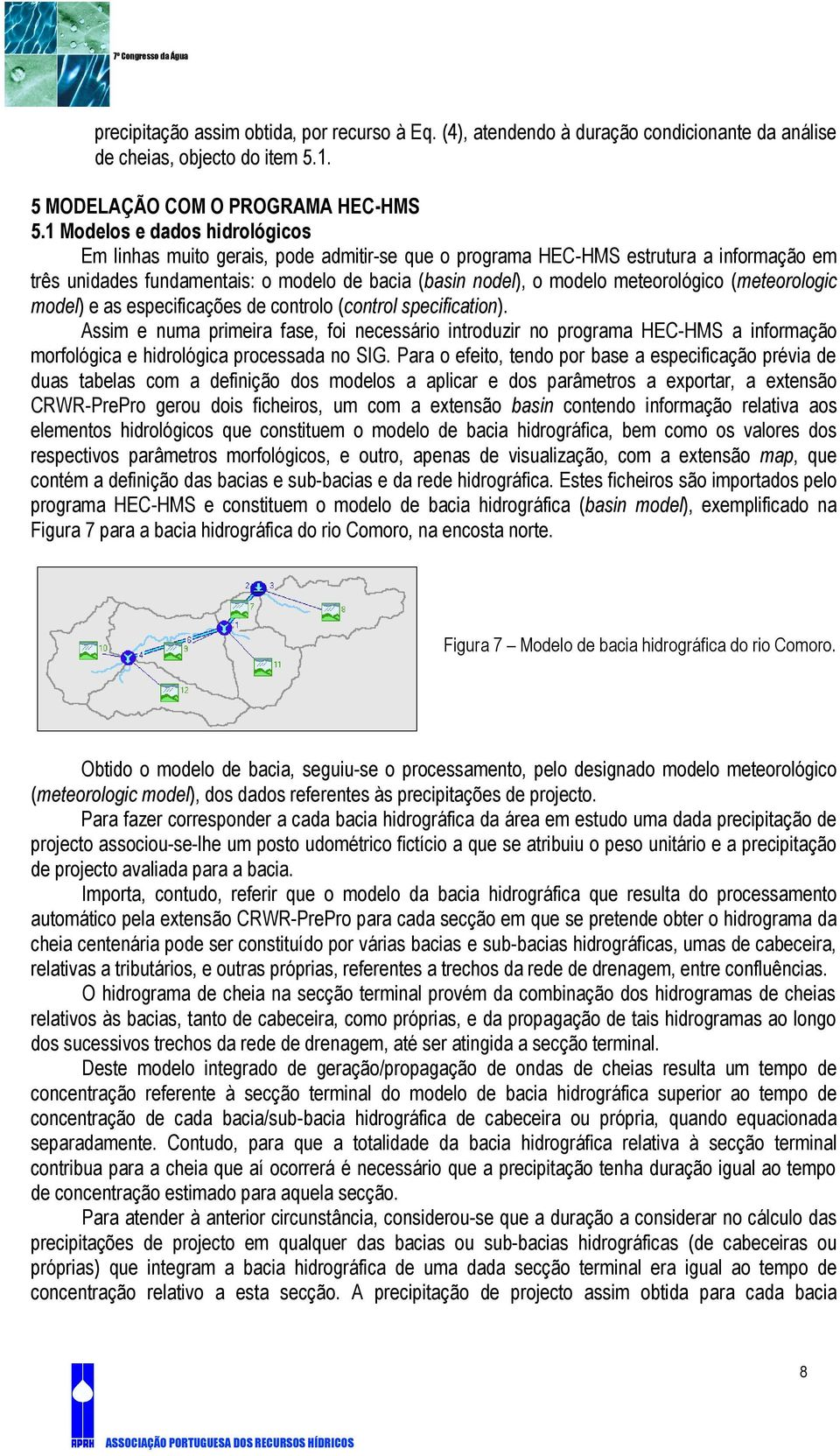 meteorológico (meteorologic model) e as especificações de controlo (control specification).