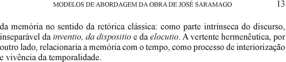 da dispositio e da elocutio.