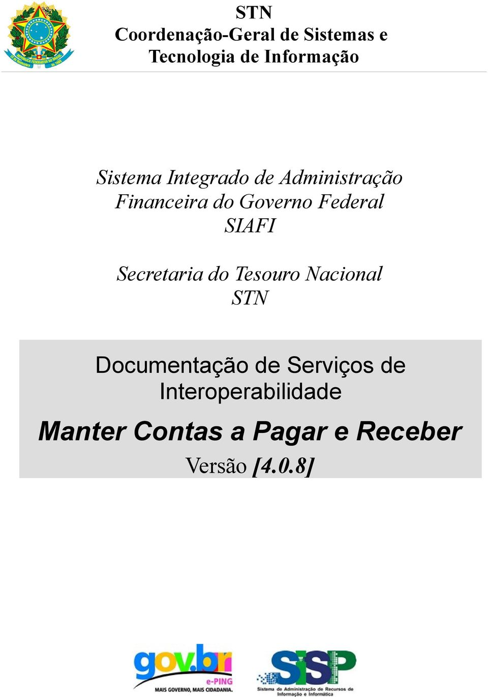 SIAFI Secretaria do Tesouro Nacional STN Documentação de